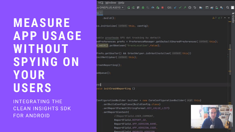 """Screenshot of several lines of code and a small video screencap of a white man in glasses, with a cover title that reads """"Measure App Usage Without Spying On Your Users"""""""